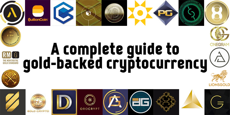 A guide to gold-backed cryptocurrency