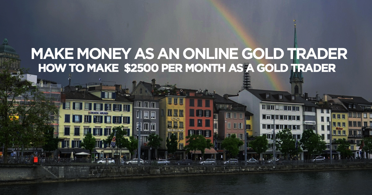 Make money as an online gold trader